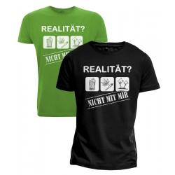 T-Shirt - Realität? Nicht...